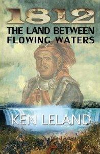 1812 The Land Between Flowing Waters